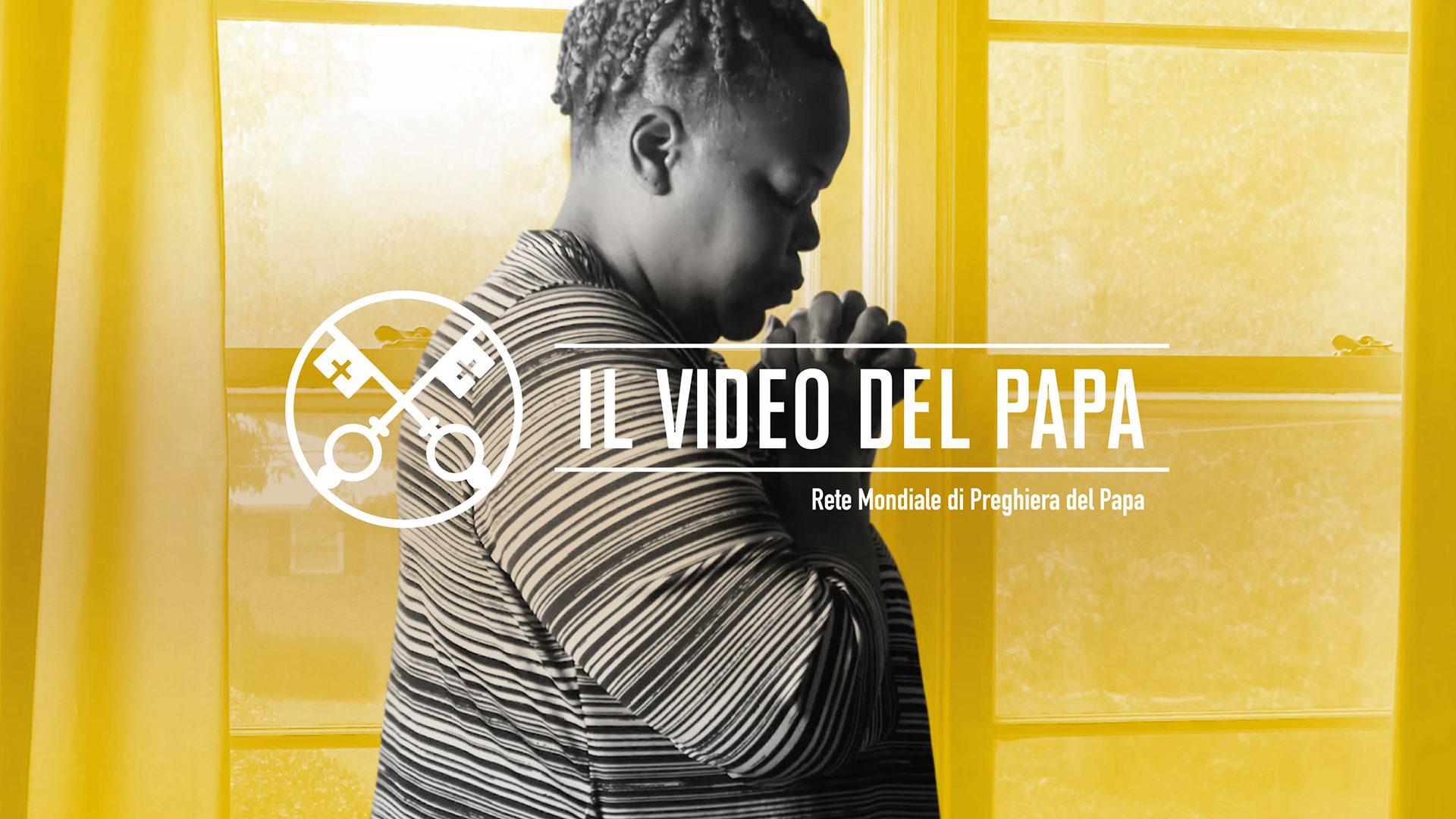 Per una vita di preghiera – Il Video del Papa