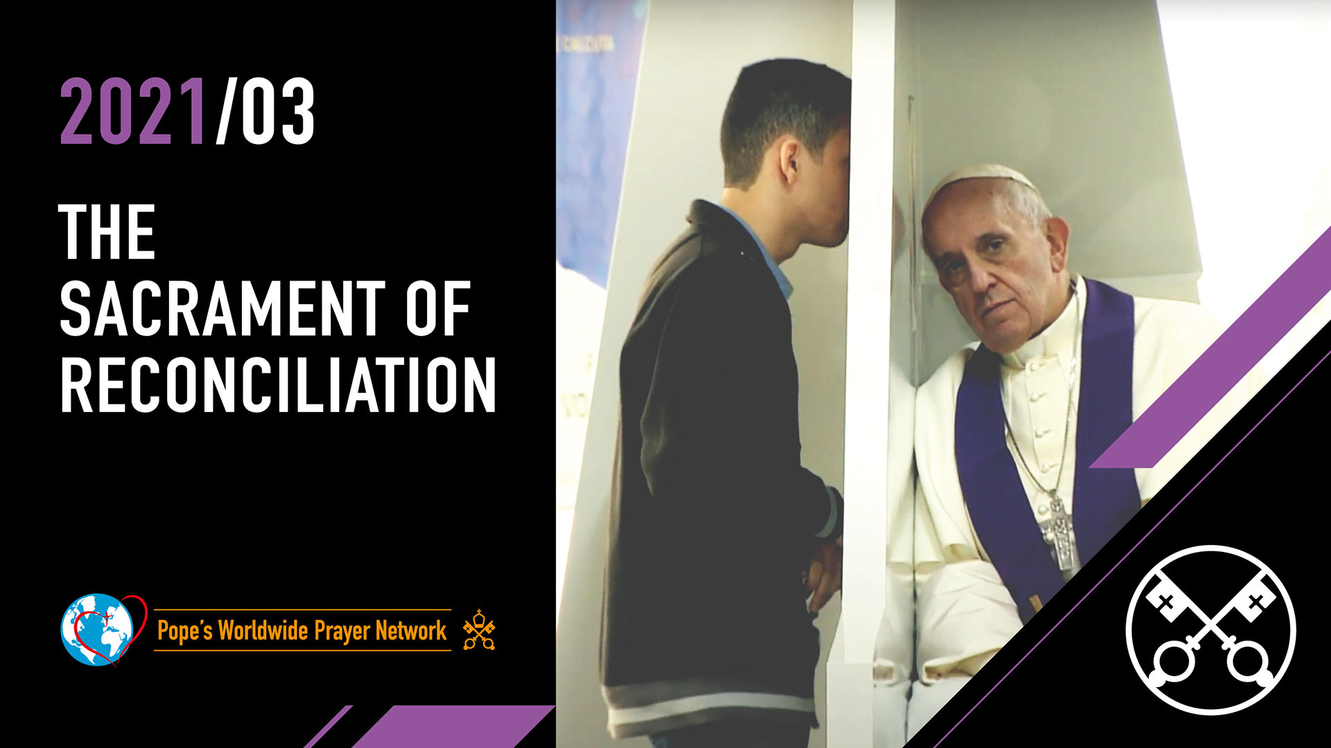 The sacrament of reconciliation – The Pope Video