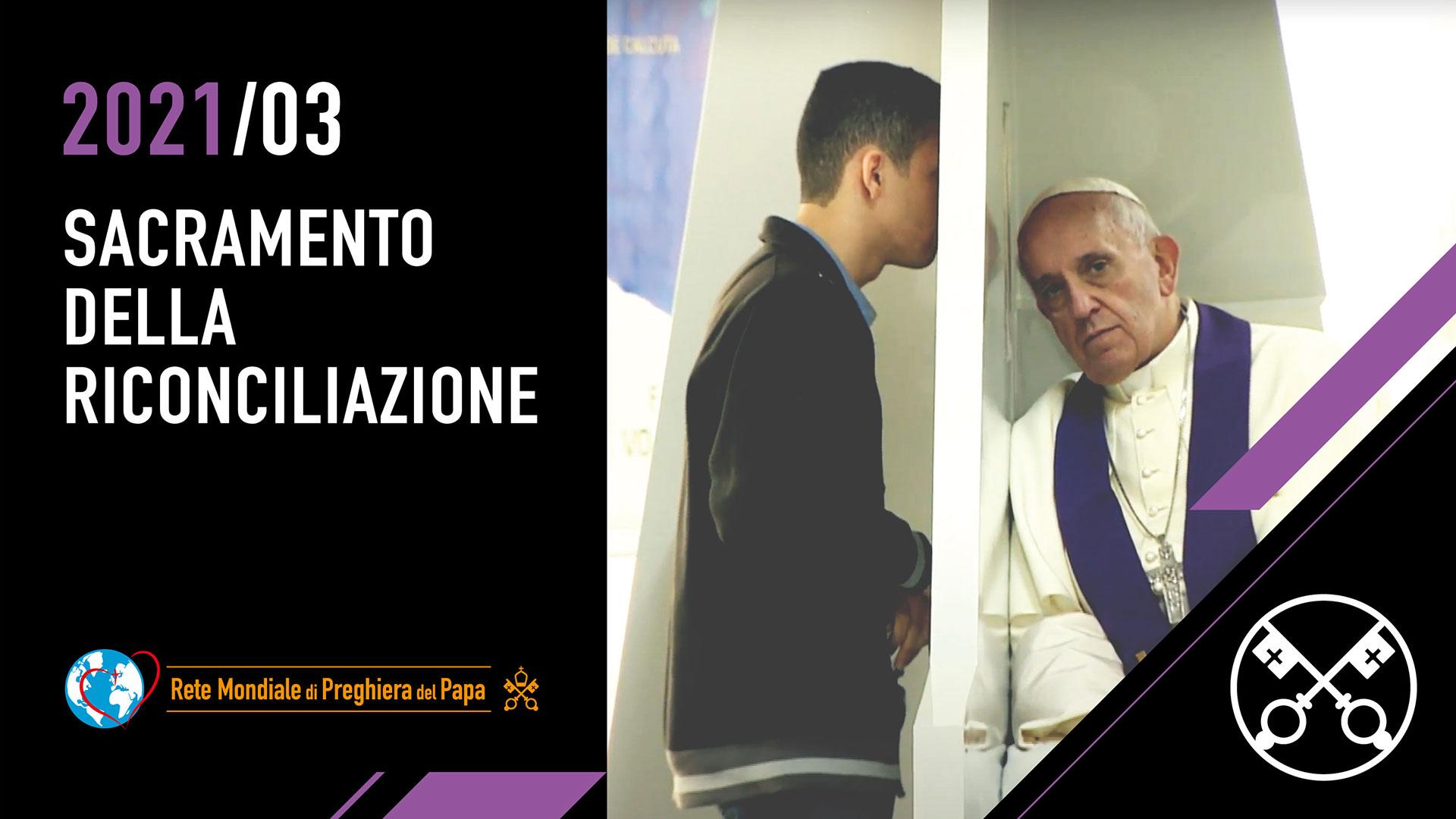 Sacramento della riconciliazione – Il Video del Papa