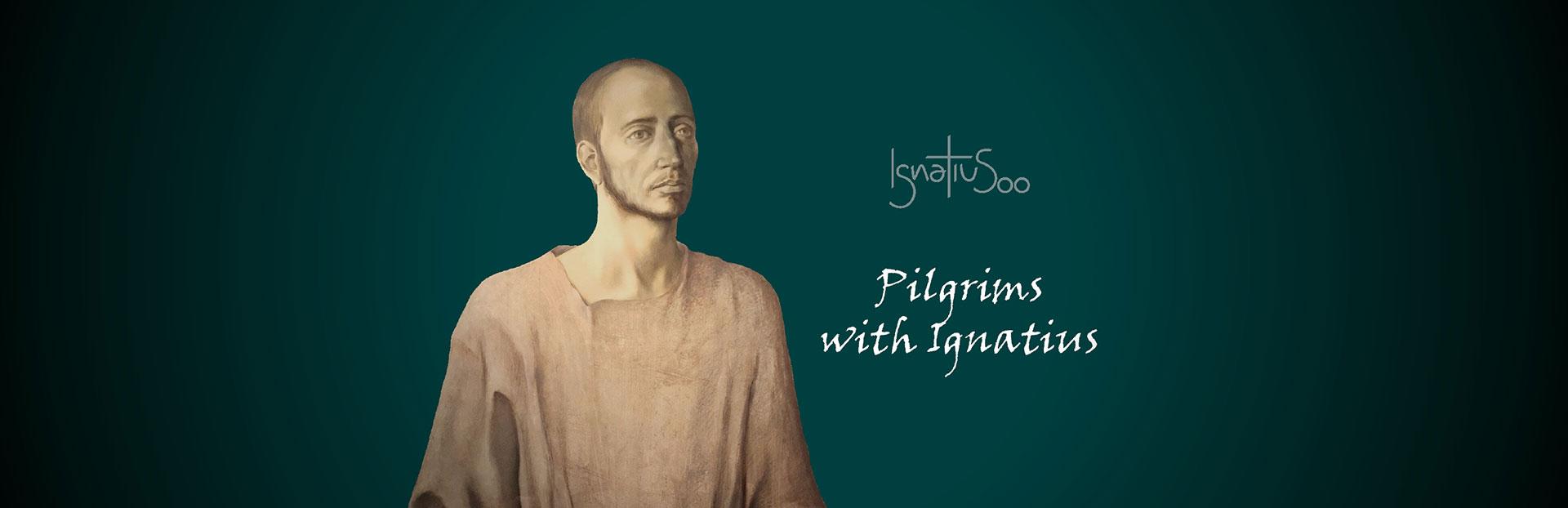 Pilgrims with Ignatius
