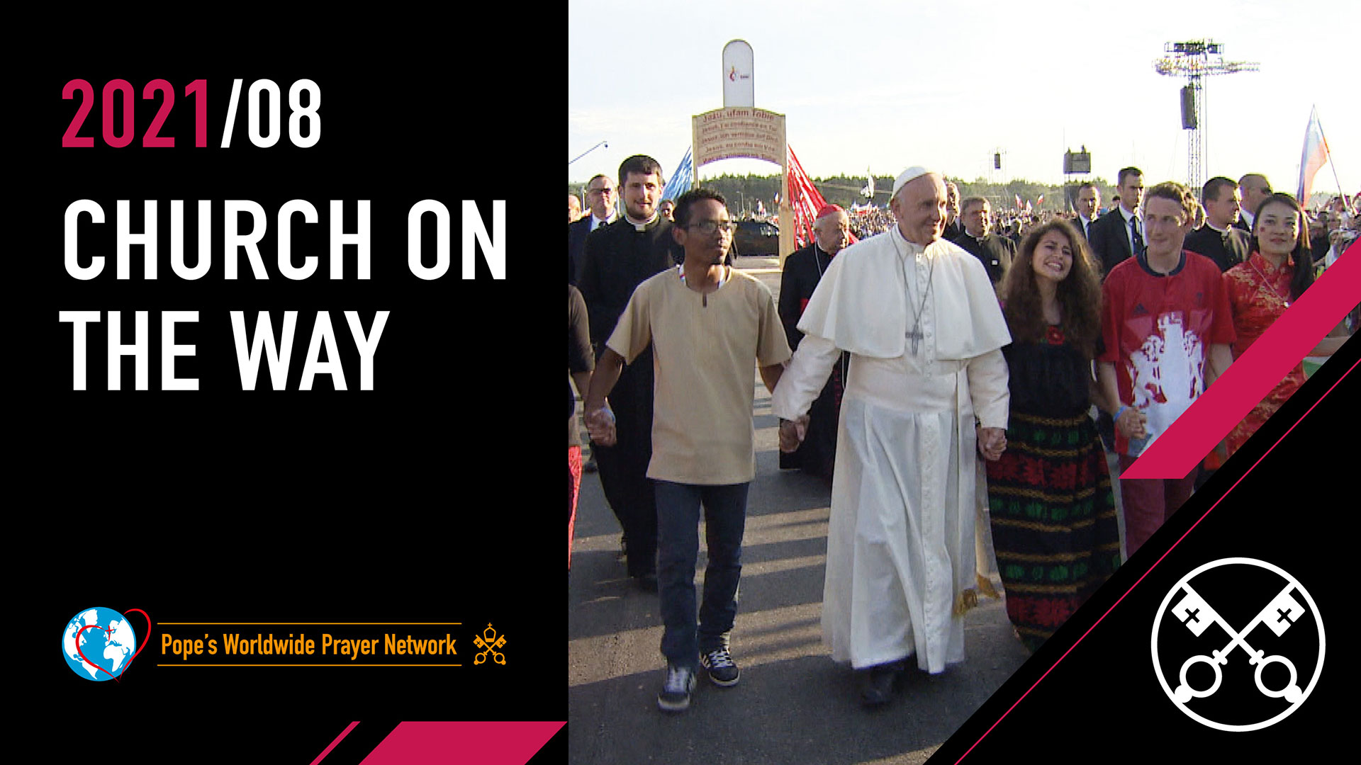 Church on the Way – The Pope Video