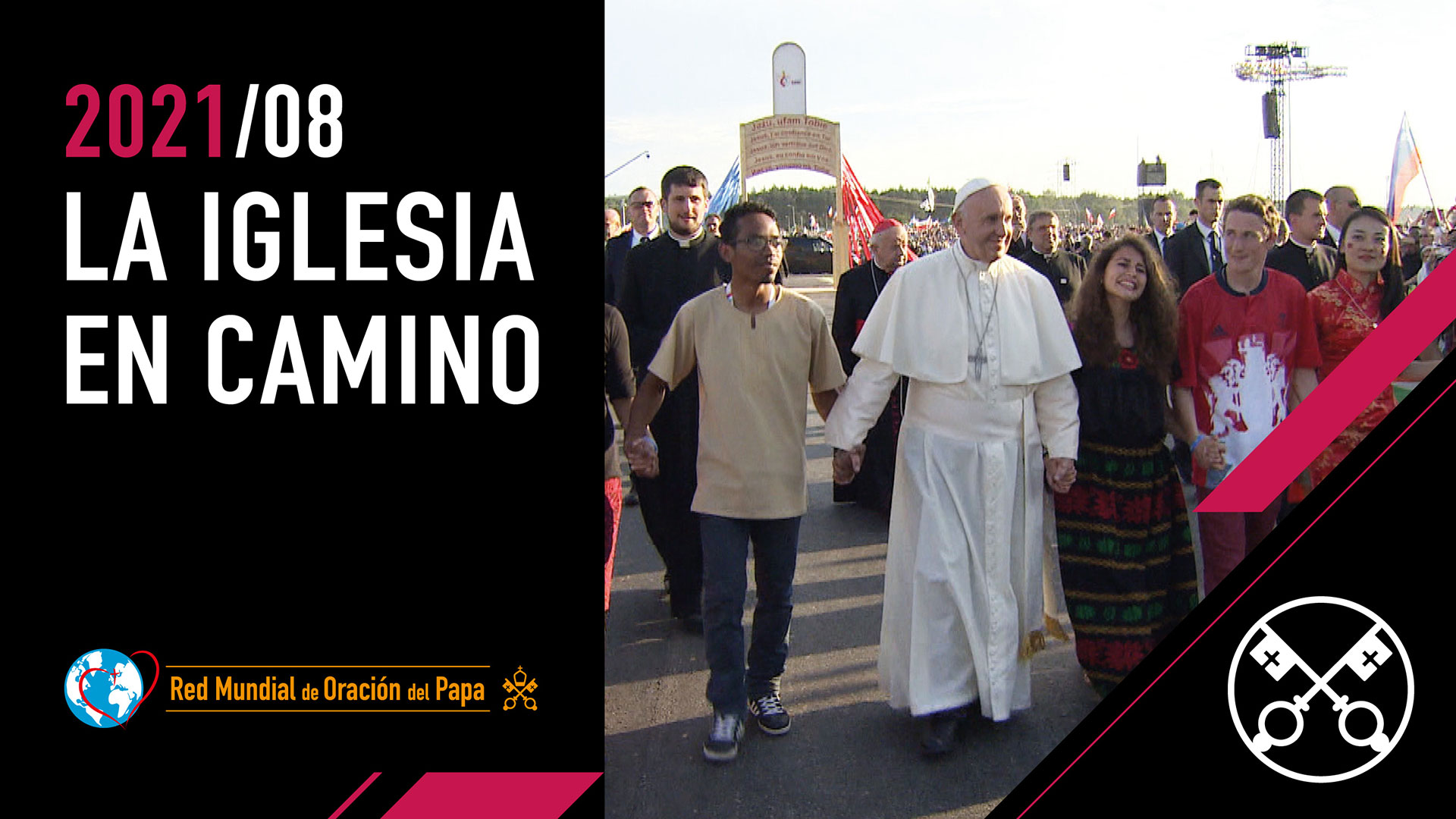 La Iglesia en camino – El Video del Papa